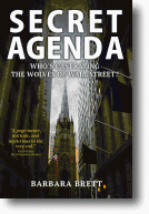 SECRET AGENDA - Who's Castrating the Wolves of Wall Street?